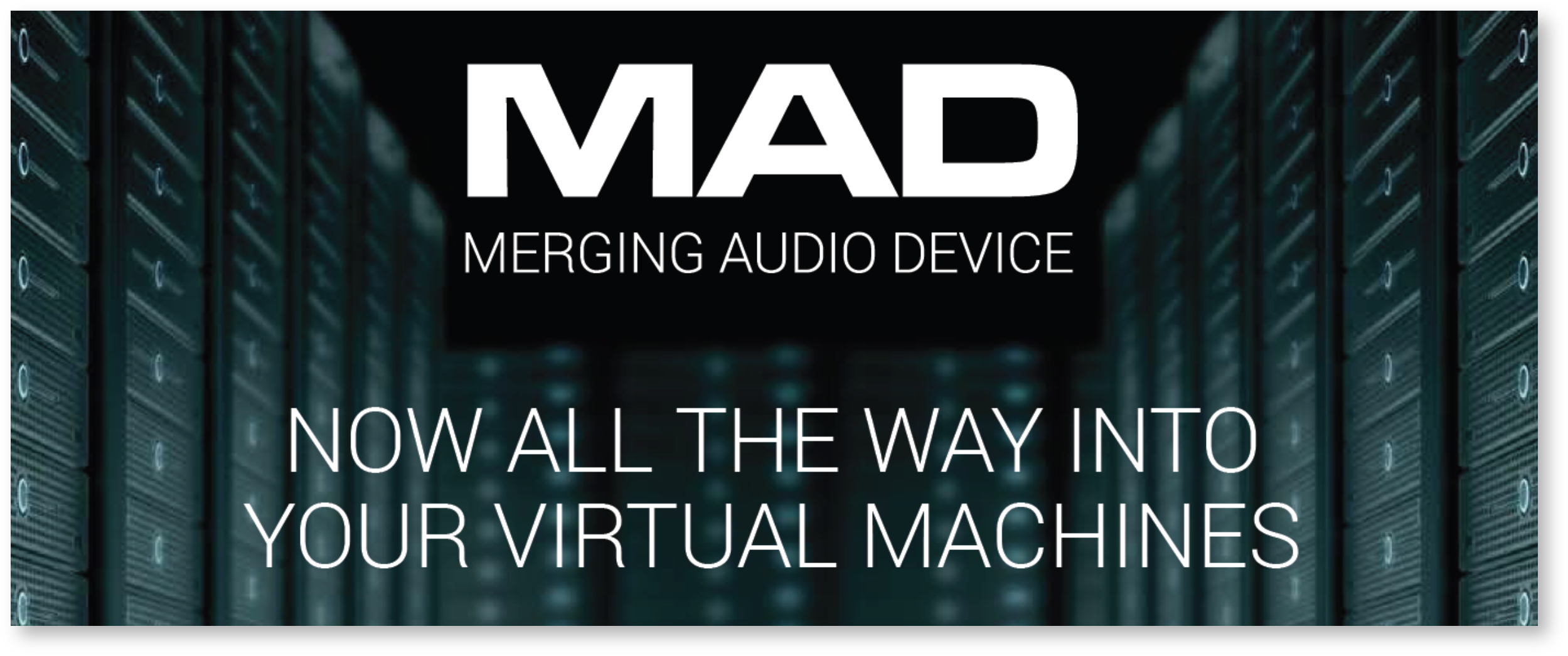 MAD - Merging Audio Device